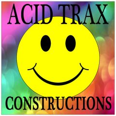 Acid Trax Constructions <br><br>&#8211; 10 Construction Kits (109 Loops), Long Acid Lines, 117-122BPM, 4-16 Bars, 312 MB, 24 Bit Wavs.