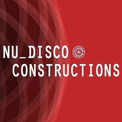 Nu Disco Constructions <br><br>&#8211; 10 Construction Kits (110 Wav Loops &#038; MIDI Files), 250 MB, 24 Bit Wavs.